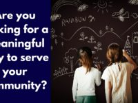 Are you looking for a meaningful way to serve your community?